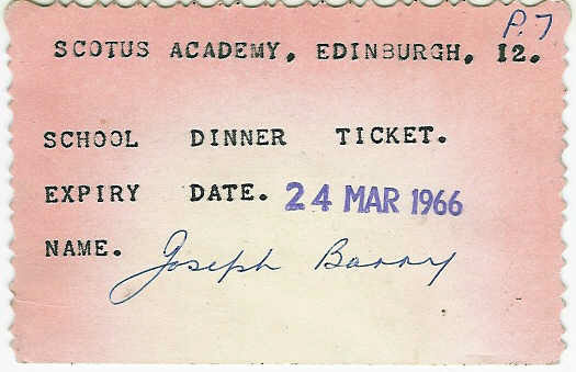 Dinner_Ticket.jpg - Joe Barry's School Dinner Ticket from 1966. Where dinners that good that you would keep your ticket?