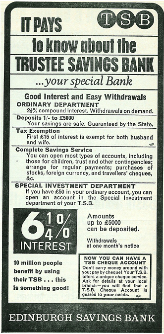 tsb.jpg - Intrest rates have not changed all that much over the years. However try depositing 5p now and see what reaction you get. £15 tax exemption for both husband and wife, does it get any better?